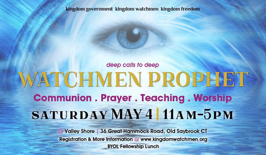 Watchmen Prophet Gathering, Sat, May 4   Chuck Pierce Word